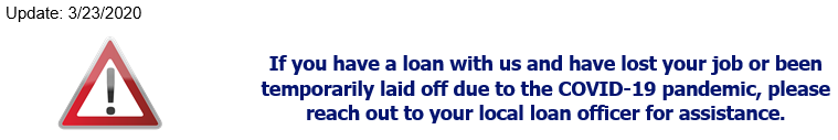 Contact your local loan officer if you have a loan with us